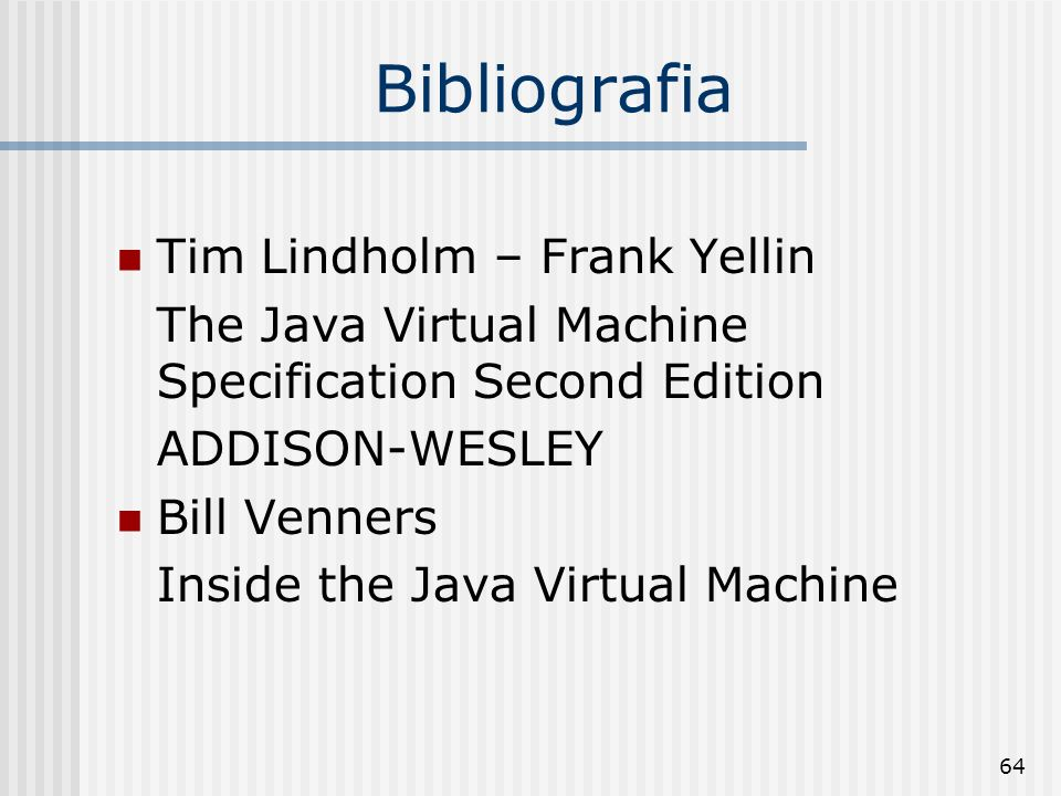 Bibliografia Tim Lindholm – Frank Yellin