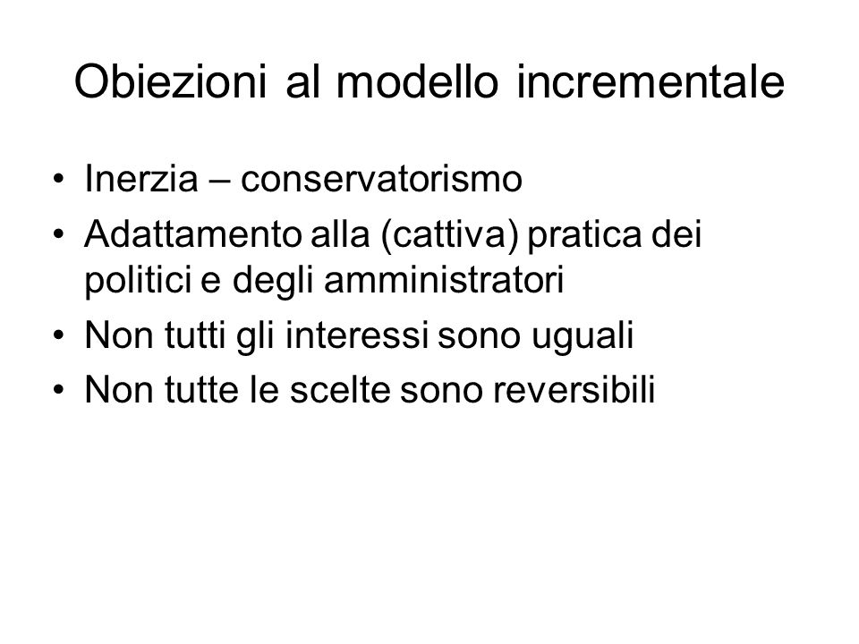 Obiezioni al modello incrementale