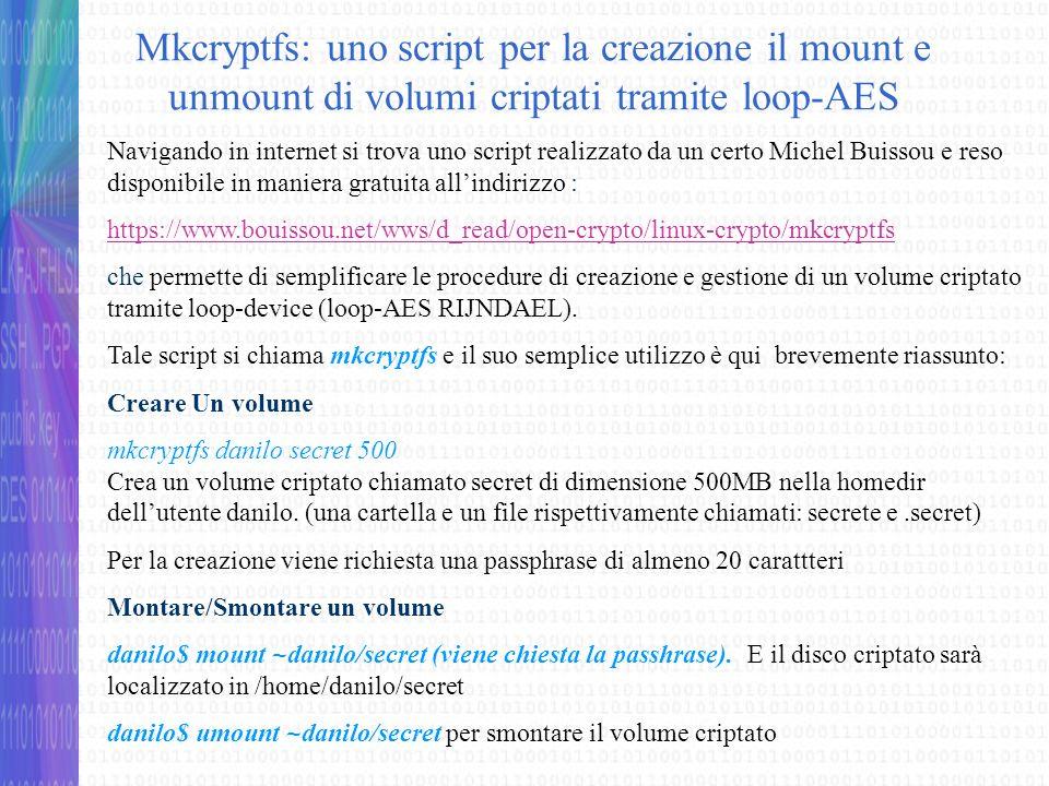 Mkcryptfs: uno script per la creazione il mount e unmount di volumi criptati tramite loop-AES