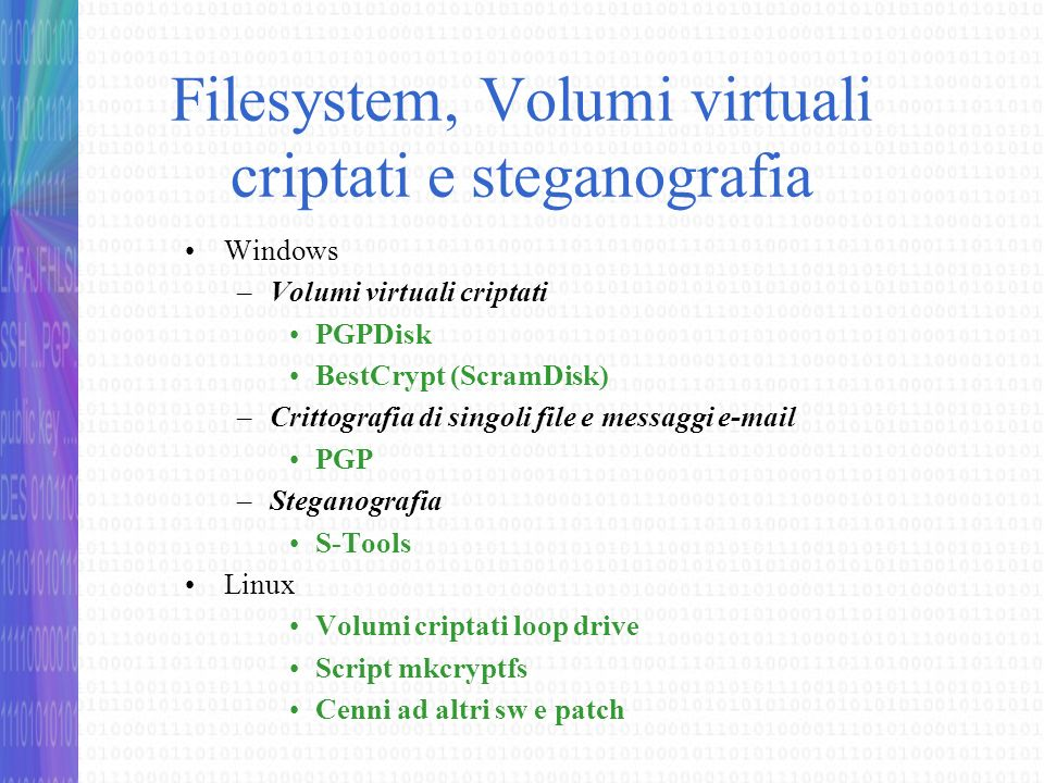 Filesystem, Volumi virtuali criptati e steganografia