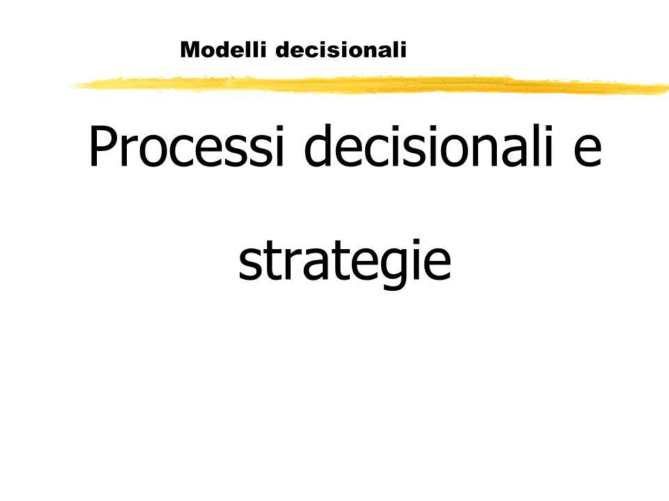 Processi decisionali e