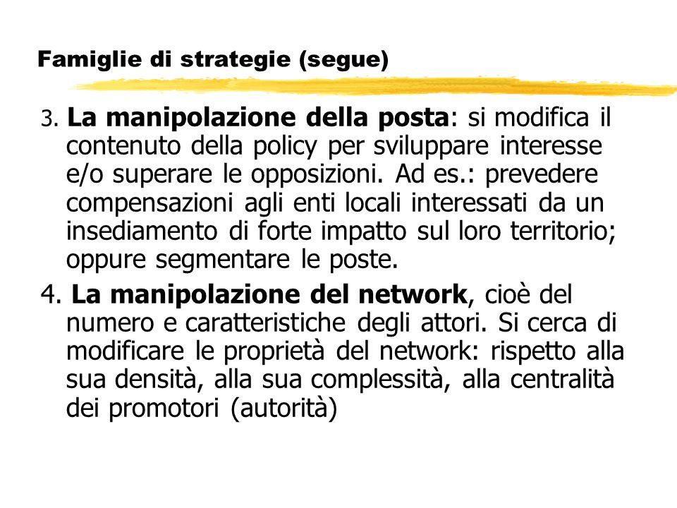 Famiglie di strategie (segue)