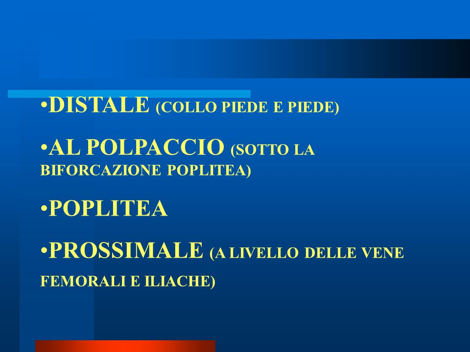 DISTALE (COLLO PIEDE E PIEDE)