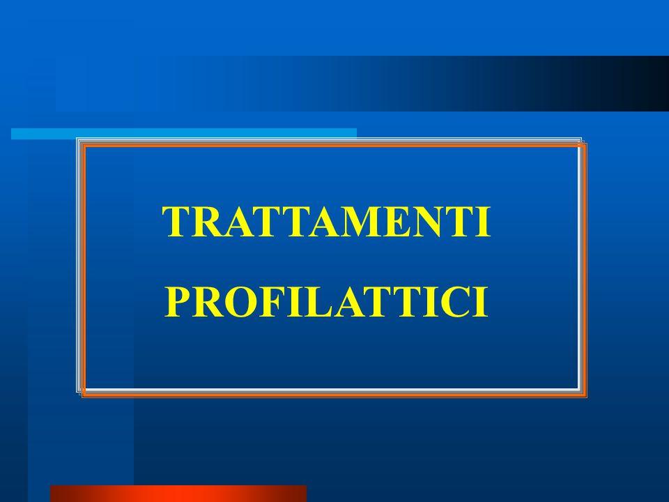 TRATTAMENTI PROFILATTICI