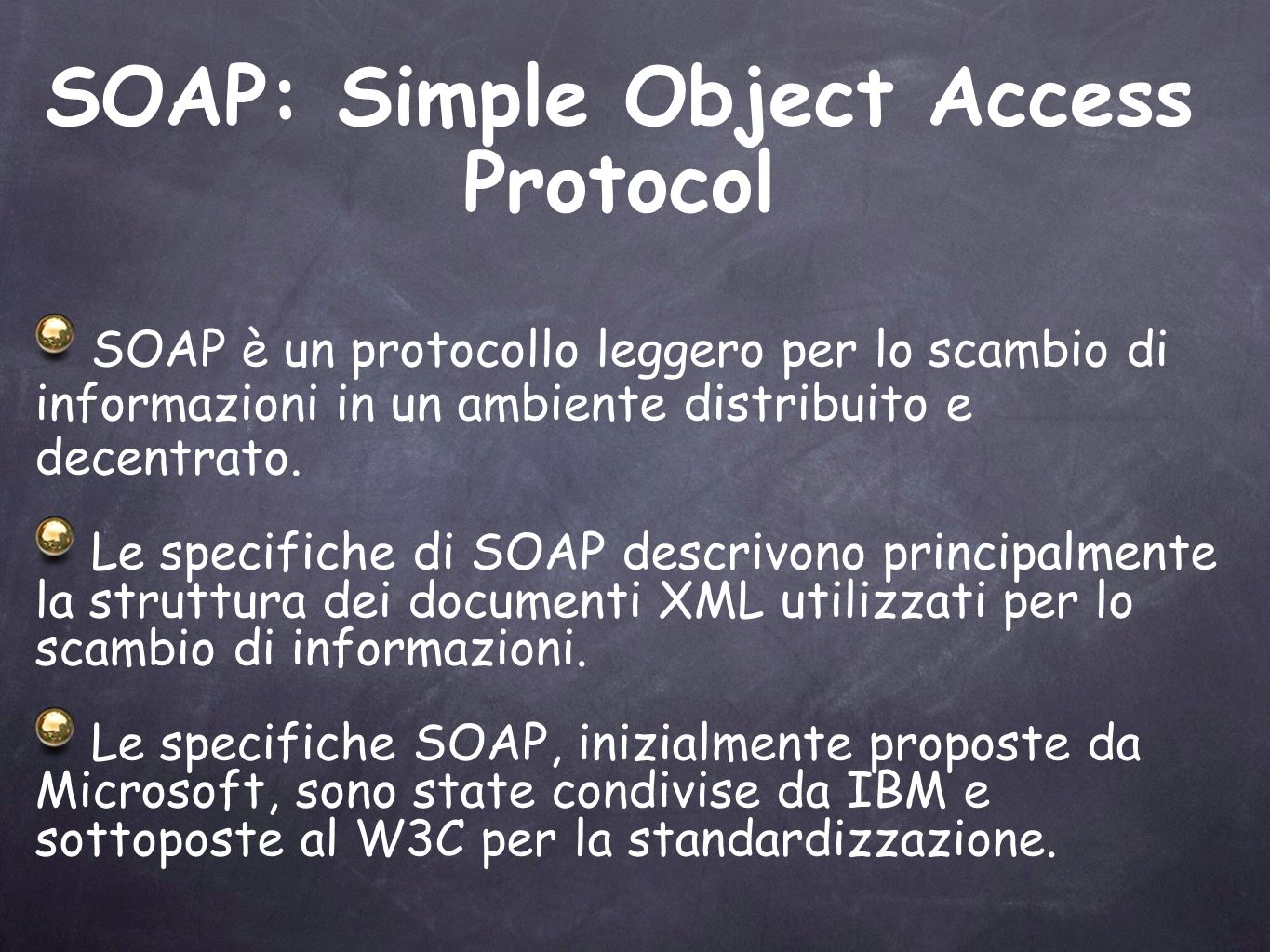 SOAP: Simple Object Access Protocol