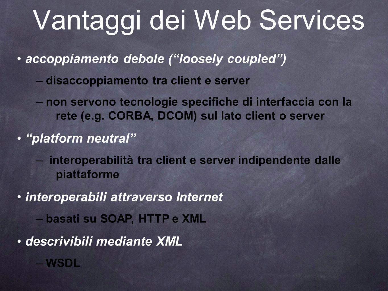 Vantaggi dei Web Services