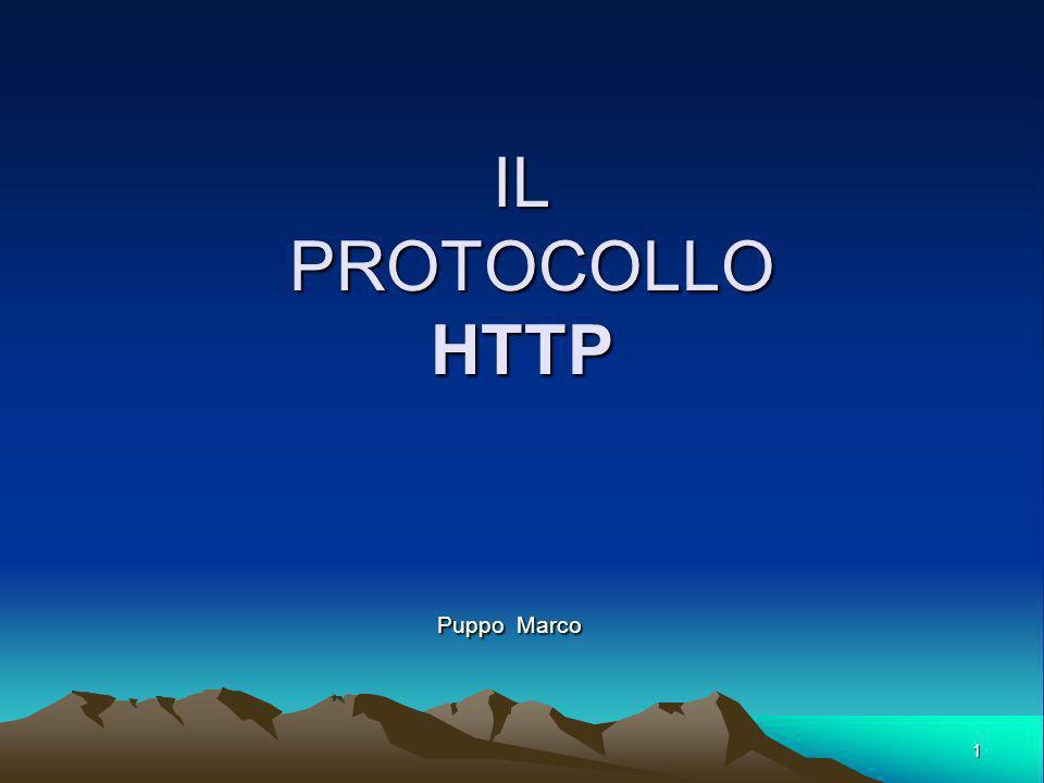 IL PROTOCOLLO HTTP Puppo Marco