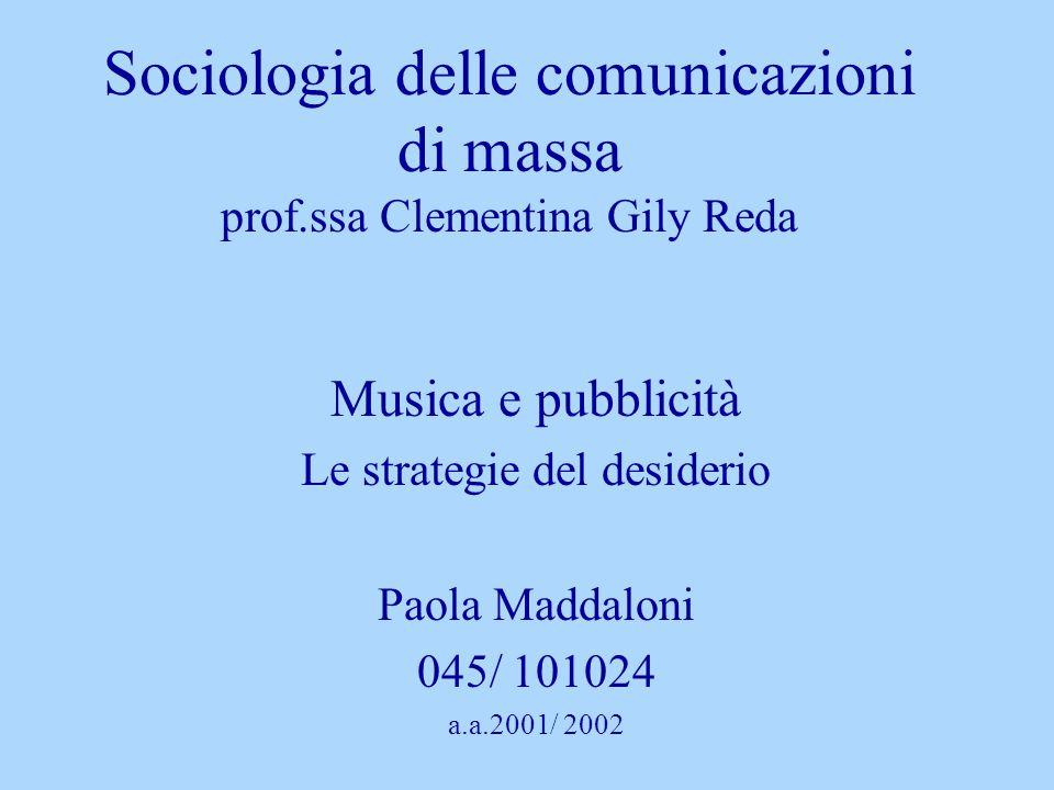 Sociologia delle comunicazioni di massa prof.ssa Clementina Gily Reda