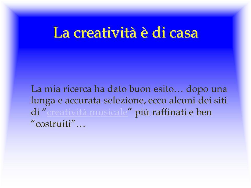 La creatività è di casa