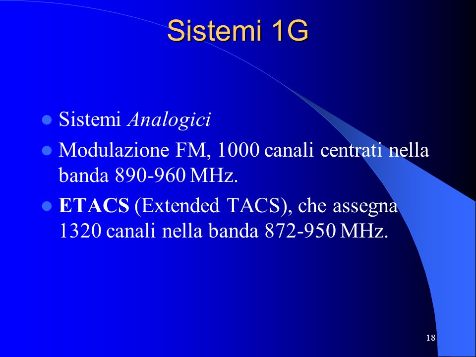 Sistemi 1G Sistemi Analogici