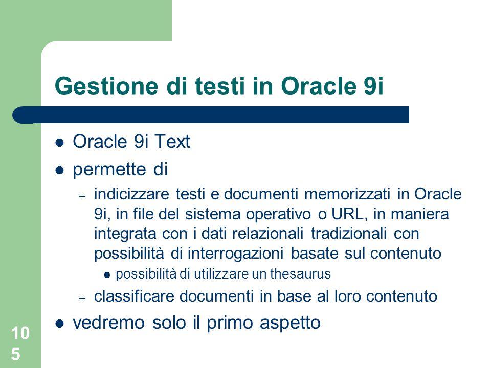 Gestione di testi in Oracle 9i