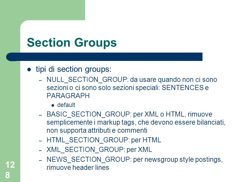 Section Groups tipi di section groups: