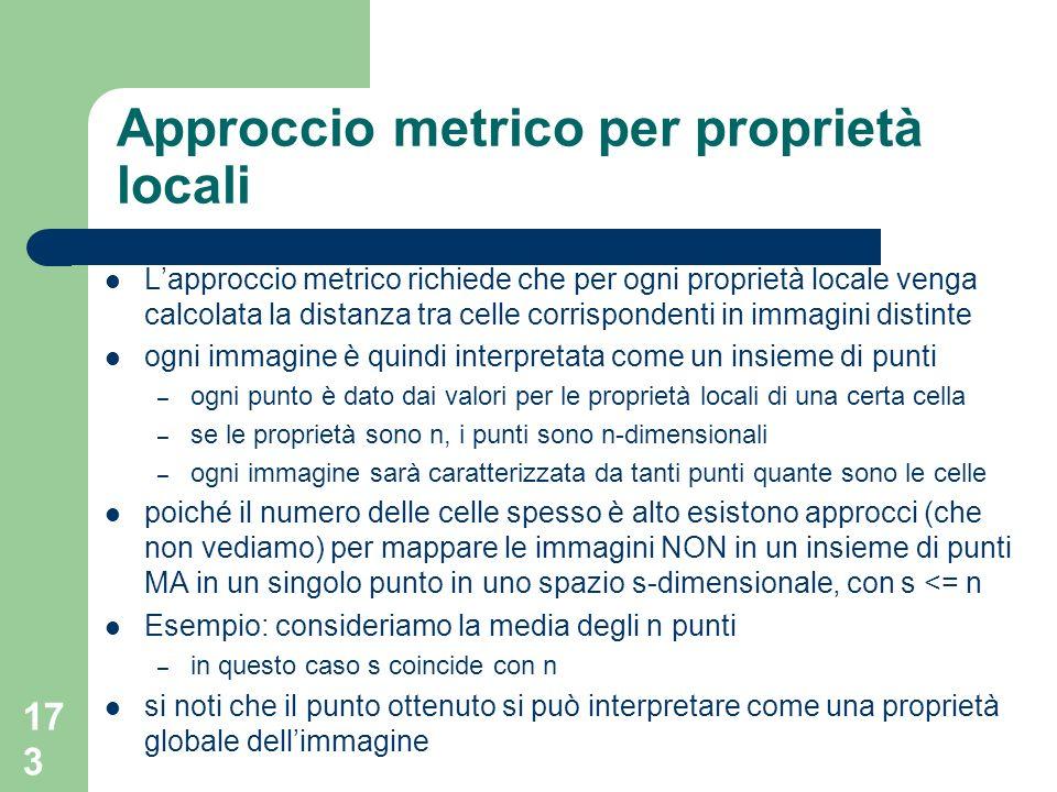 Approccio metrico per proprietà locali