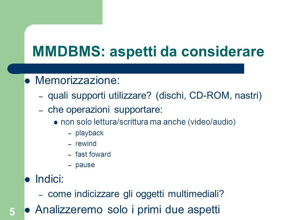 MMDBMS: aspetti da considerare