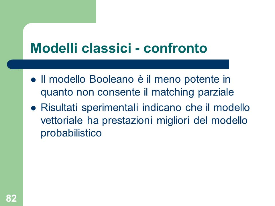 Modelli classici - confronto