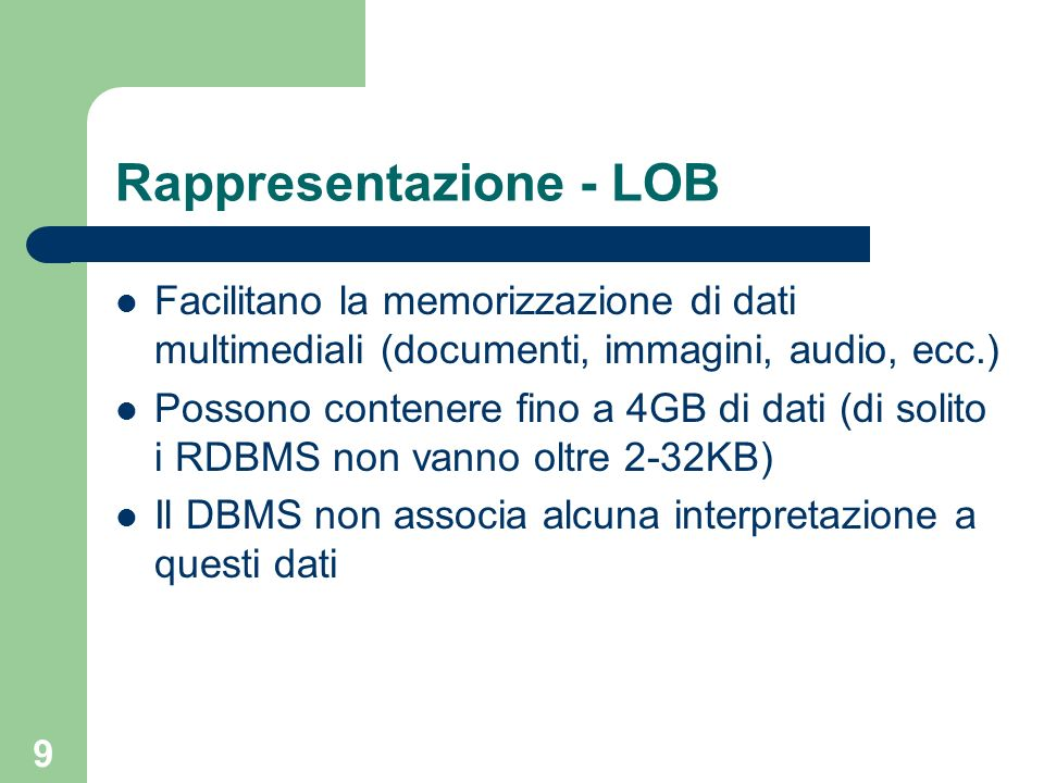 Rappresentazione - LOB