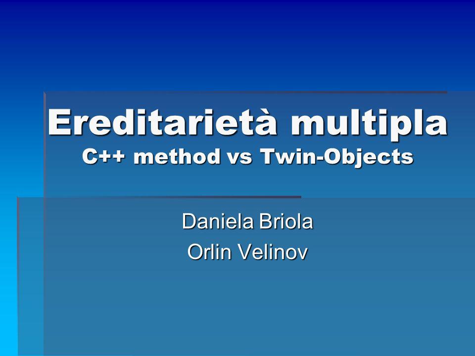Ereditarietà multipla C++ method vs Twin-Objects