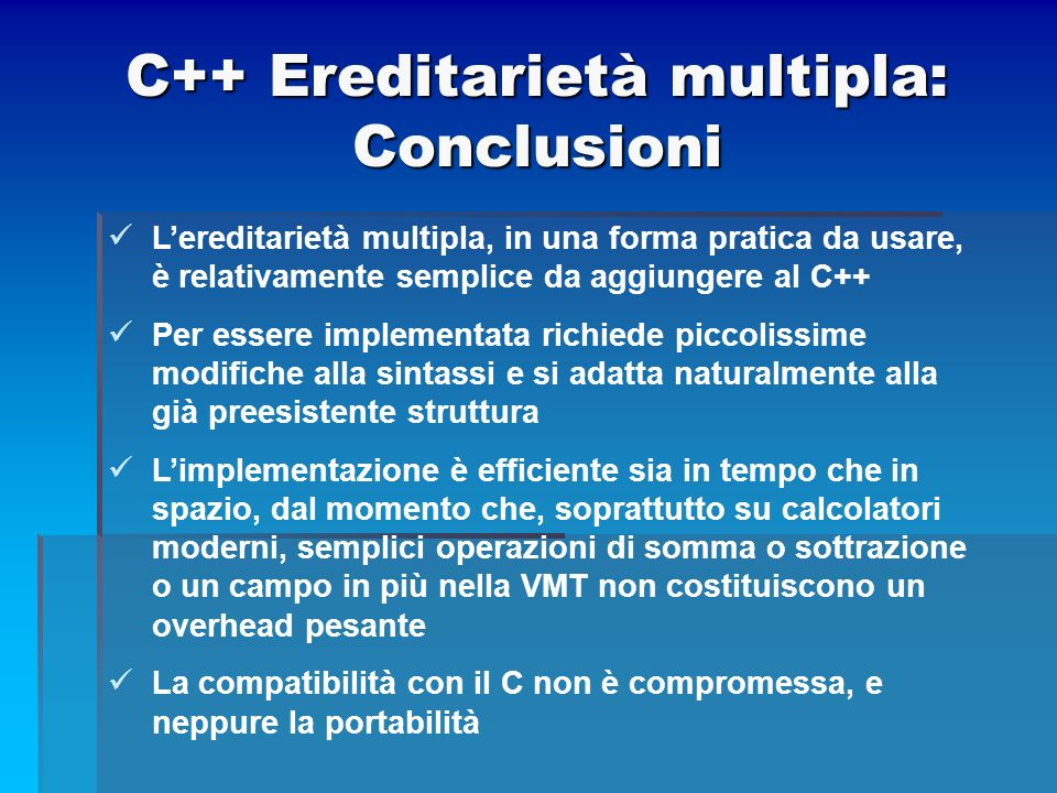 C++ Ereditarietà multipla: Conclusioni