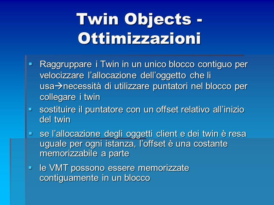 Twin Objects - Ottimizzazioni