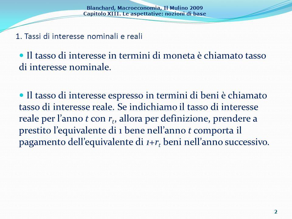 1. Tassi di interesse nominali e reali