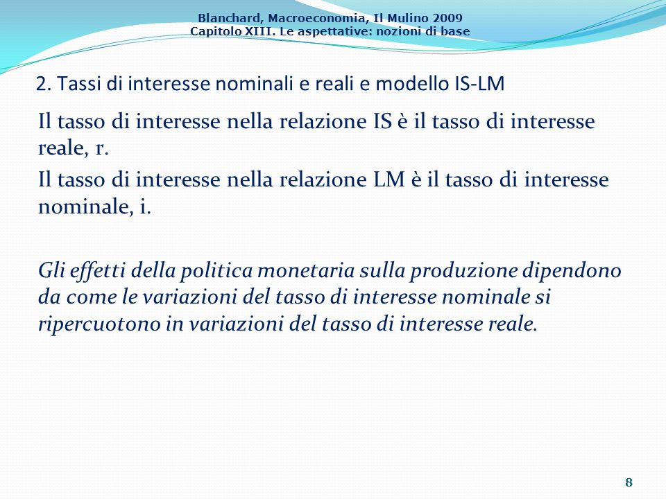 2. Tassi di interesse nominali e reali e modello IS-LM