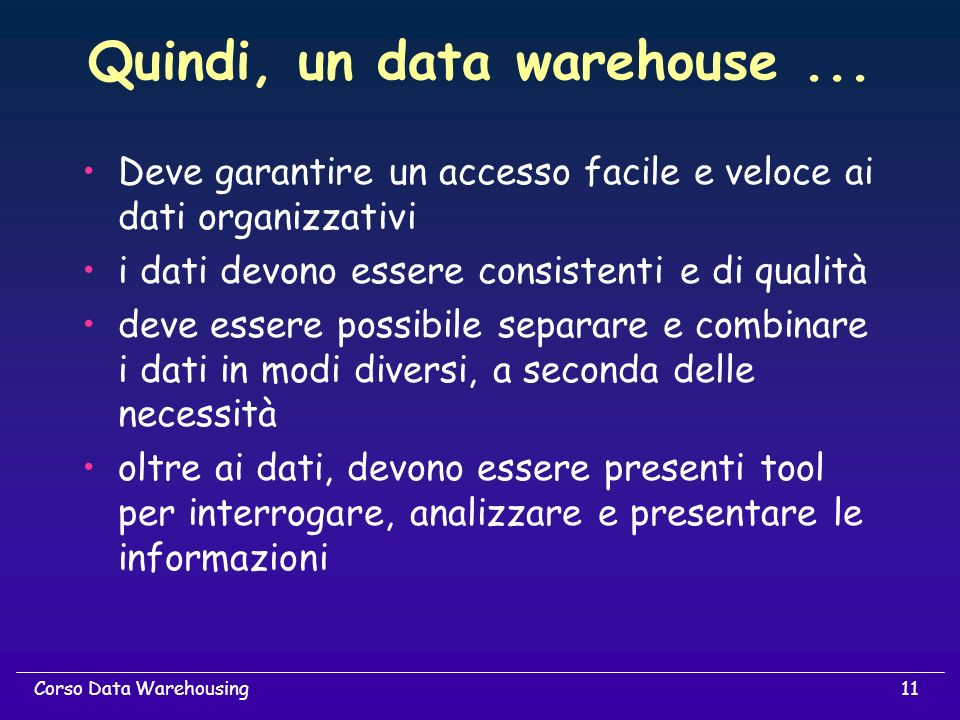 Quindi, un data warehouse ...