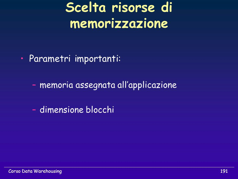 Scelta risorse di memorizzazione