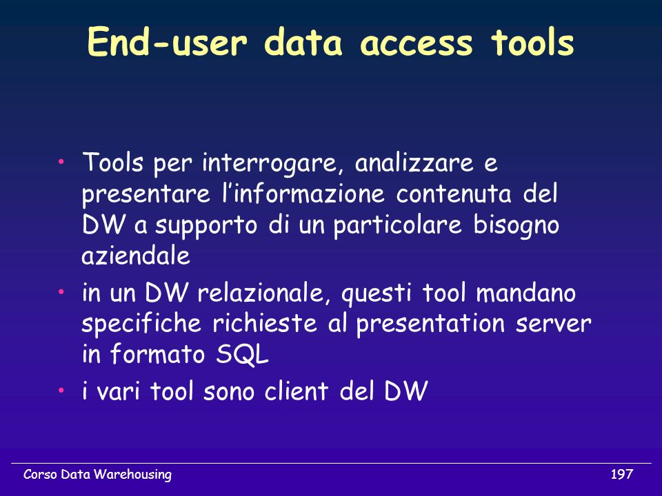 End-user data access tools