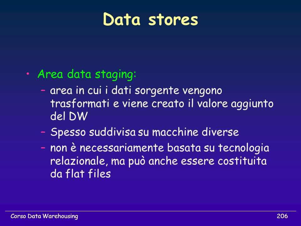 Data stores Area data staging: