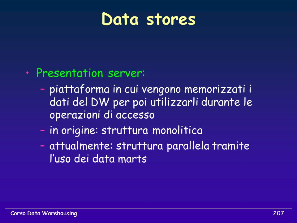 Data stores Presentation server: