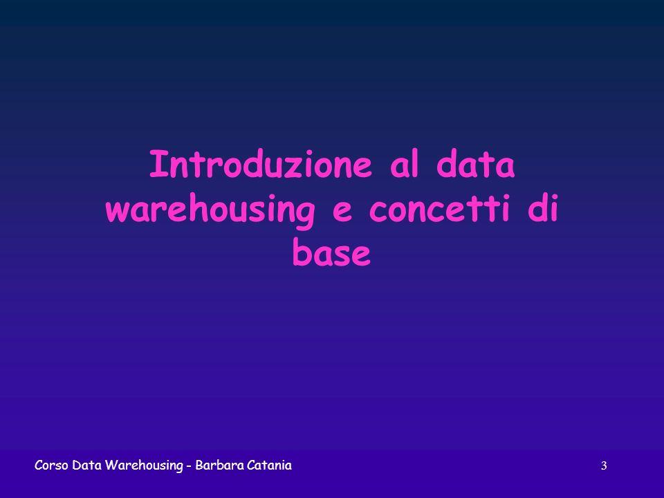 Introduzione al data warehousing e concetti di base