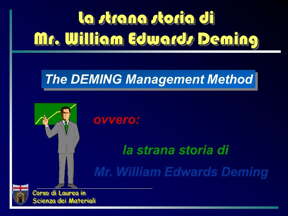 La strana storia di Mr. William Edwards Deming