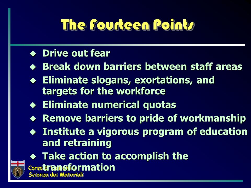The Fourteen Points Drive out fear