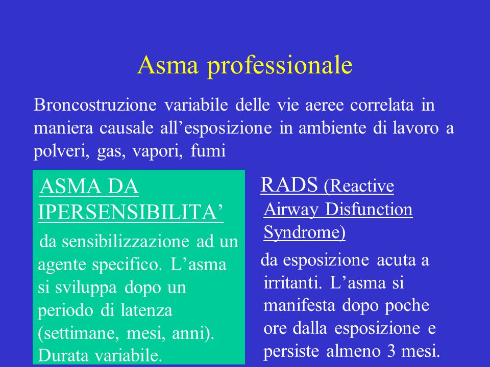 Asma professionale RADS (Reactive Airway Disfunction Syndrome)
