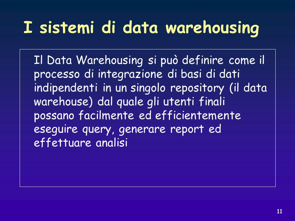 I sistemi di data warehousing