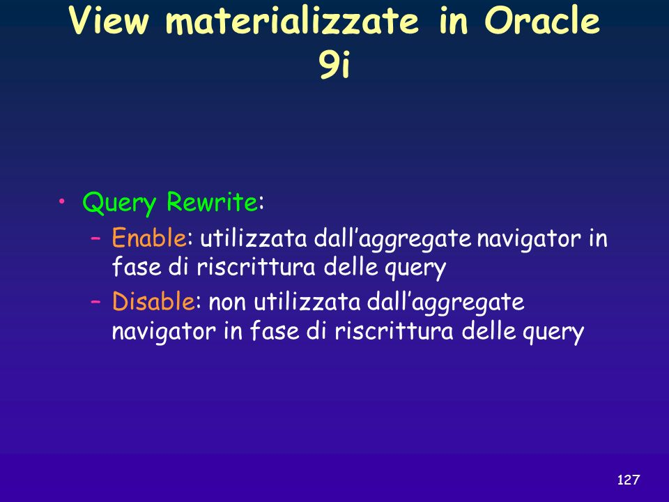 View materializzate in Oracle 9i