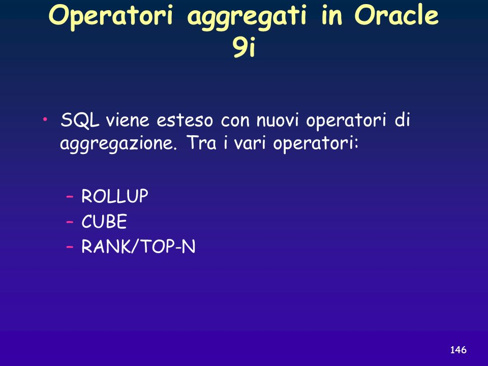 Operatori aggregati in Oracle 9i