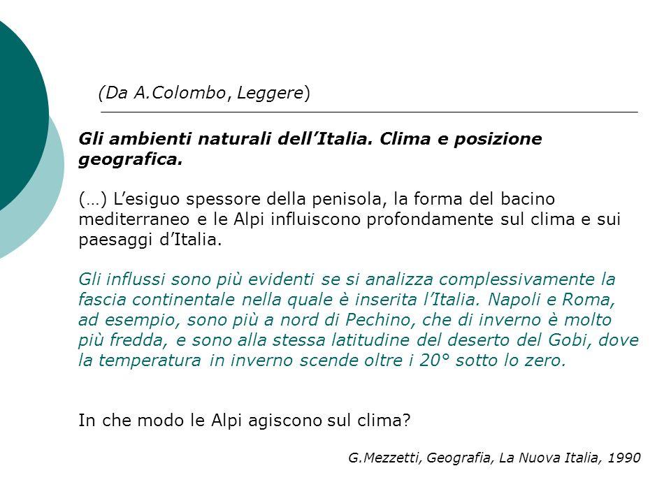 Gli ambienti naturali dell'Italia. Clima e posizione geografica.