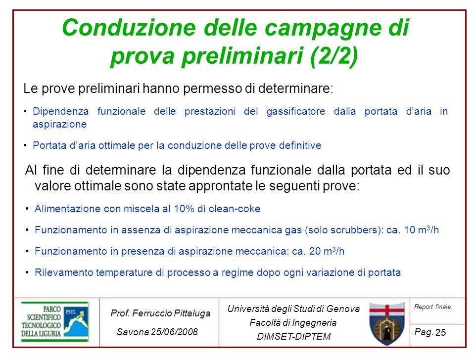 Conduzione delle campagne di prova preliminari (2/2)