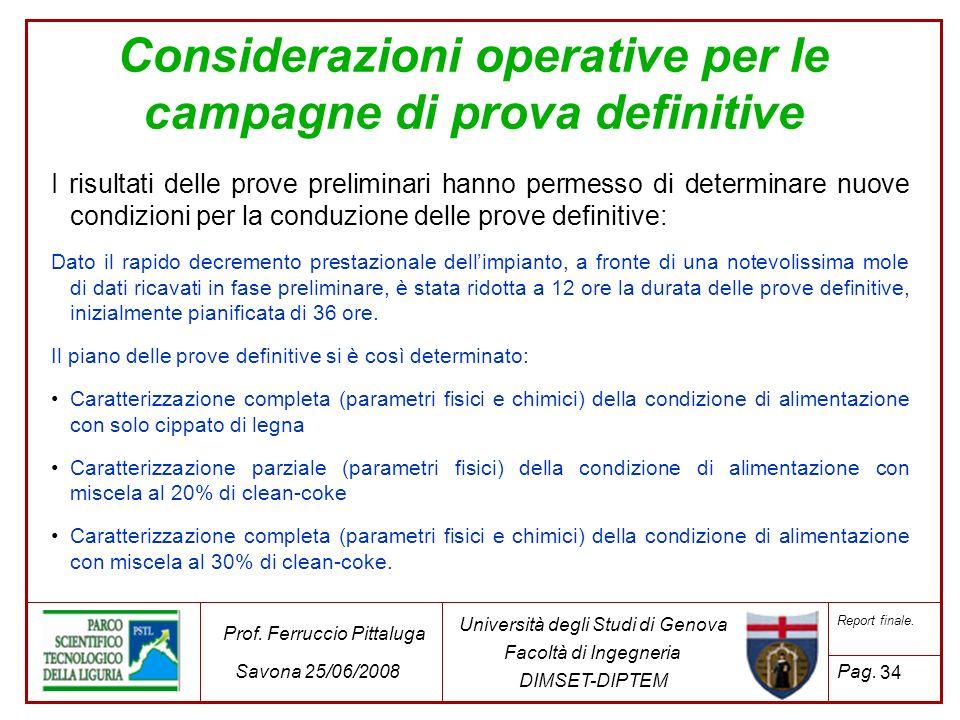 Considerazioni operative per le campagne di prova definitive