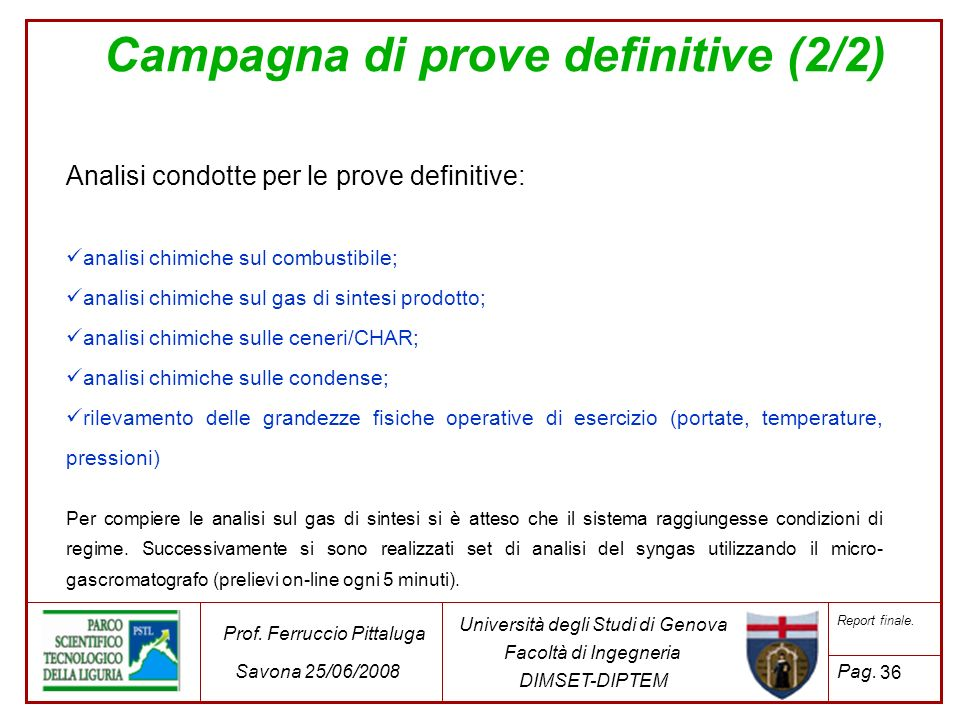 Campagna di prove definitive (2/2)