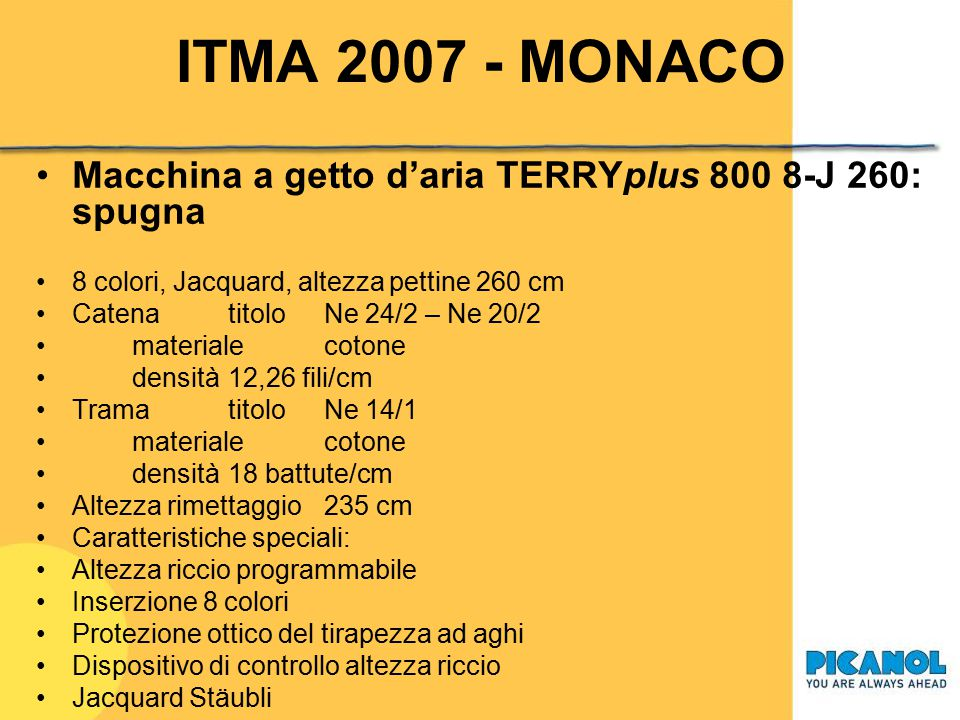 ITMA 2007 - MONACO Macchina a getto d'aria TERRYplus 800 8-J 260: spugna. 8 colori, Jacquard, altezza pettine 260 cm.