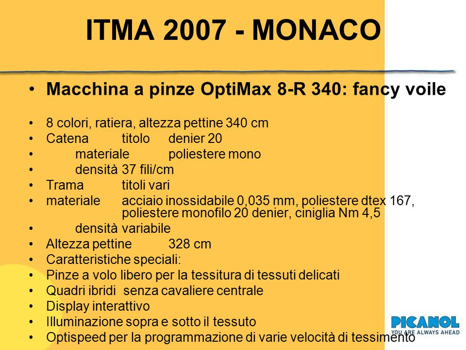 ITMA 2007 - MONACO Macchina a pinze OptiMax 8-R 340: fancy voile