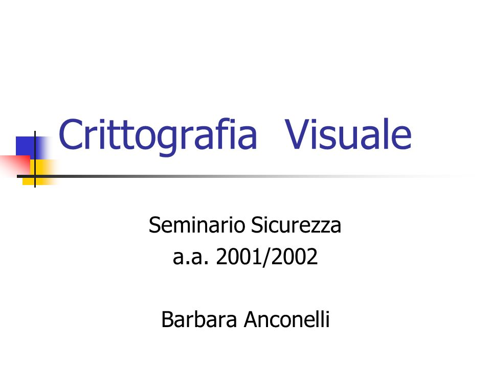Seminario Sicurezza a.a. 2001/2002 Barbara Anconelli