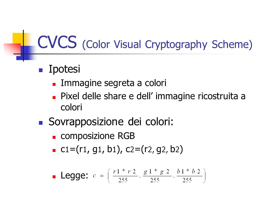 CVCS (Color Visual Cryptography Scheme)