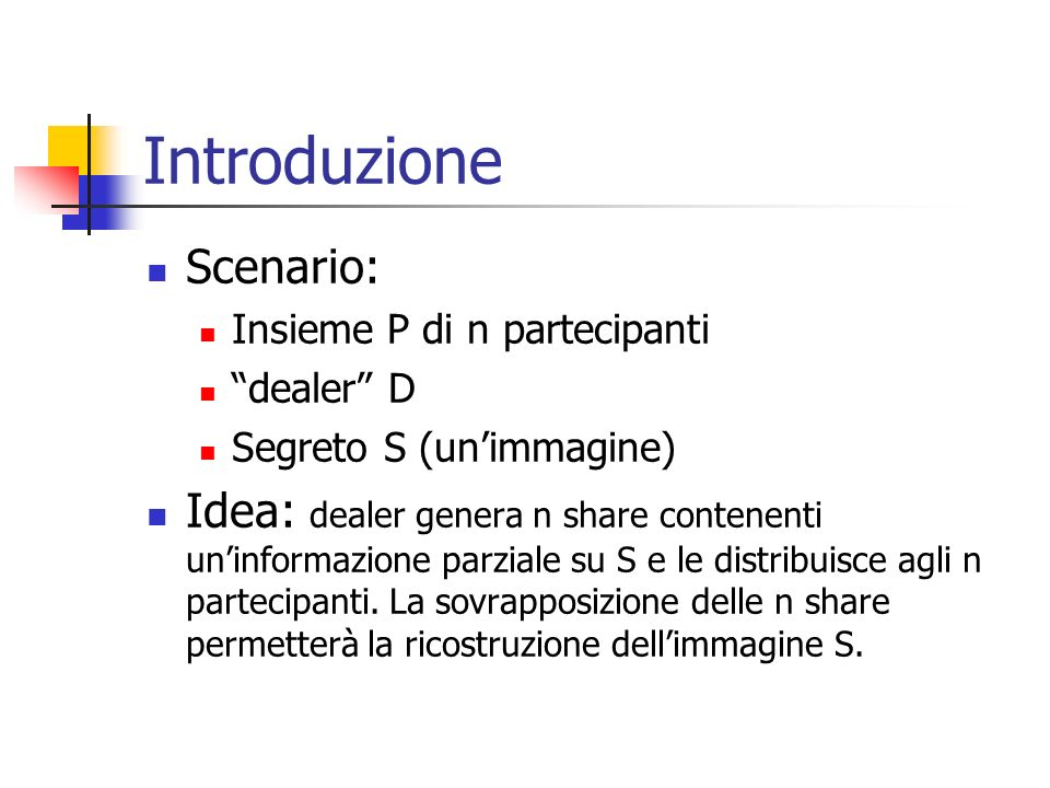 Introduzione Scenario: