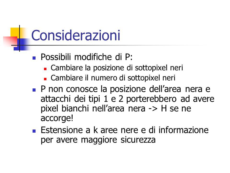 Considerazioni Possibili modifiche di P: