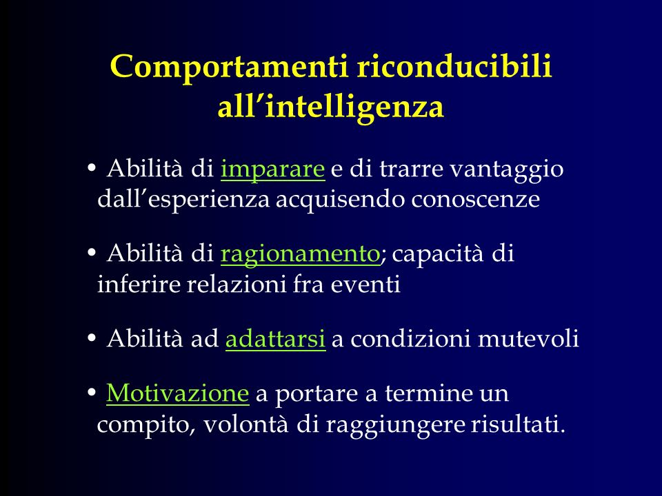 Comportamenti riconducibili all'intelligenza