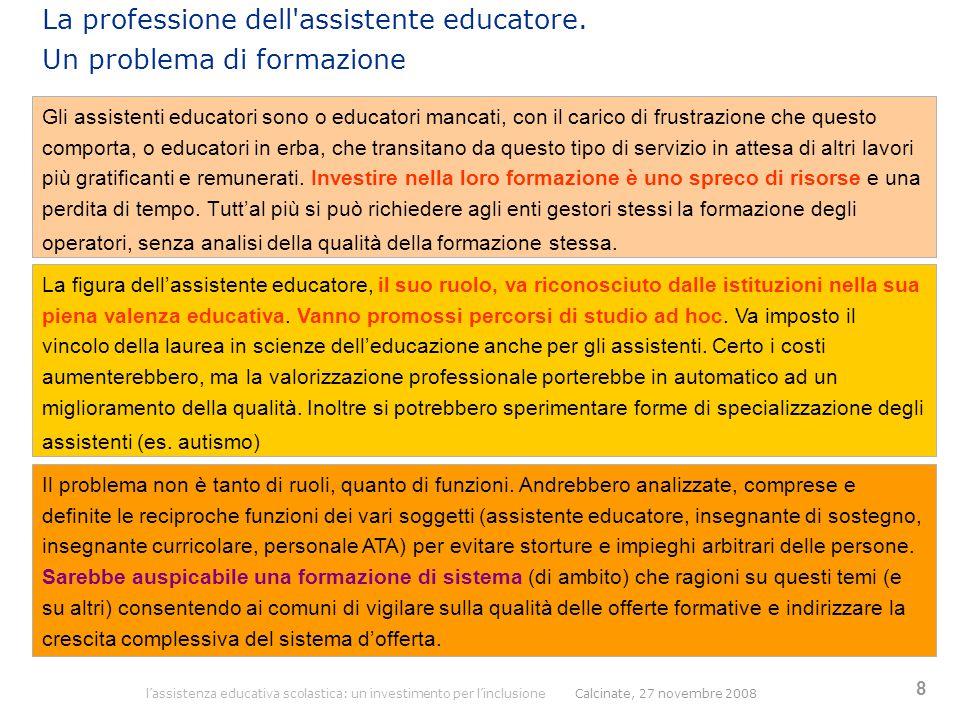 La professione dell assistente educatore. Un problema di formazione