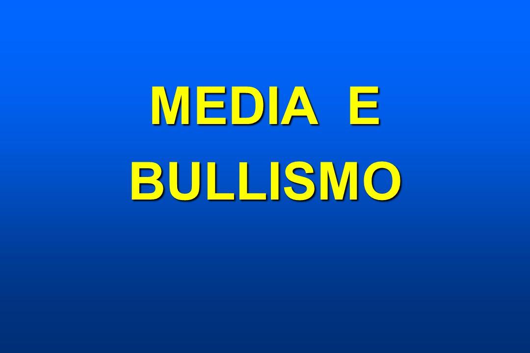 MEDIA E BULLISMO